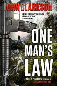 One Man's Law by John Clarkson