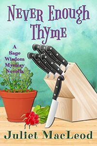 Never Enough Thyme by Juliet MacLeod