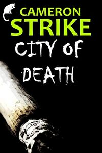 City of Death by Cameron Strike