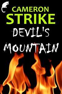 Devil's Mountain by Cameron Strike