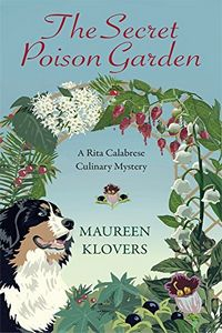The Secret Poison Garden by Maureen Klovers