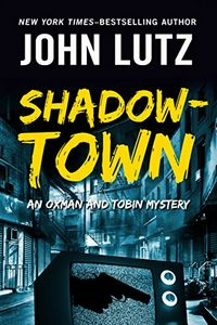 Shadowtown by John Lutz
