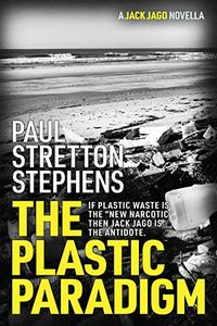 The Plastic Paradigm by Paul Stretton Stephens