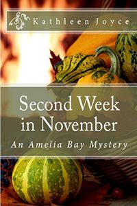 Second Week in November by Kathleen Joyce