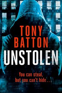 Unstolen by Tony Batton