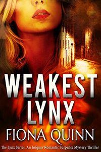 Weakest Lynx by Fiona Quinn