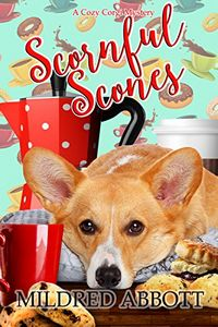 Scornful Scones by Mildred Abbott