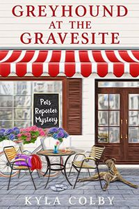 Greyhound at the Gravesite by Kyla Colby