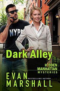 Dark Alley by Evan Marshall