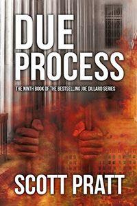 Due Process by Scott Pratt