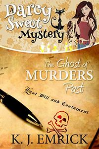 The Ghost of Murders Past by K. J. Emrick