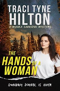 The Hands of a Woman by Traci Tyne Hilton