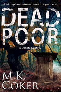 Dead Poor by M. K. Coker