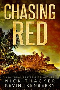Chasing Red by Nick Thacker