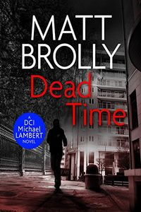 Dead Time by Matt Brolly