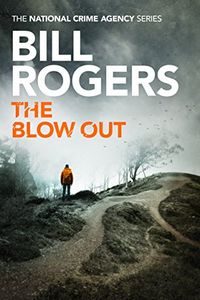 The Blow Out by Bill Rogers