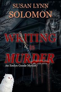 Writing is Murder by Susan Lynn Solomon