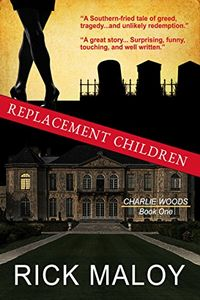 Replacement Children by Rick Maloy