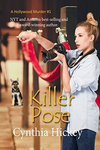 Killer Pose by Cynthia Hickey