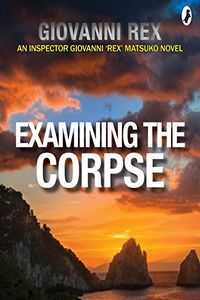 Examining the Corpse by Giovanni Rex