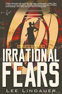 Irrational Fears by Lee Lindauer
