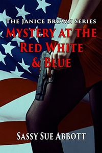 Mystery at the Red White & Blue by Sassy Sue Abbott