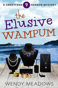 The Elusive Wampum by Wendy Meadows