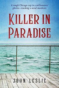 Killer in Paradise by John Leslie
