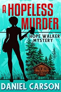 A Hopeless Murder by Daniel Carson