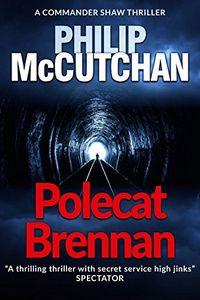 Polecat Brennan by Philip McCutchan