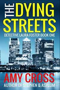 The Dying Streets by Amy Cross