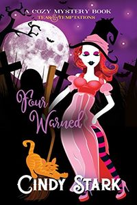 Four Warned by Cindy Stark
