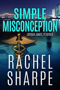 Simple Misconception by Rachel Sharpe