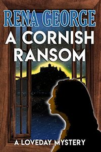 A Cornish Ransom by Rena George