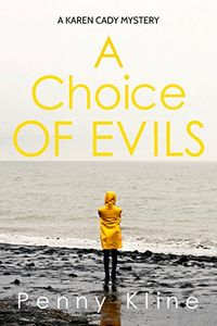 A Choice of Evils by Penny Kline
