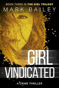 Girl Vindicated by Mark Bailey