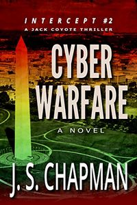 Cyber Warfare by J. S. Chapman