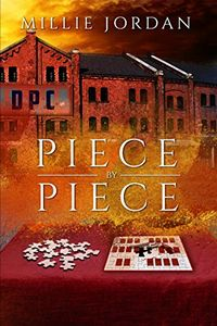 Piece by Piece by Millie Jordan