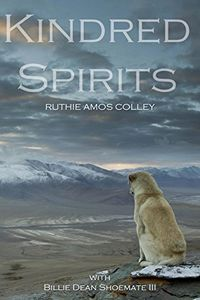 Kindred Spirits by Ruthie Amos Colley