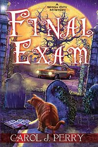 Final Exam by Carol J. Perry