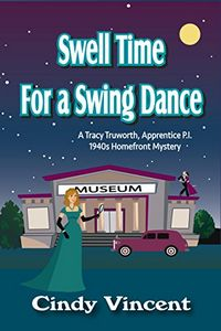 Swell Time for a Swing Dance by Cindy Vincent