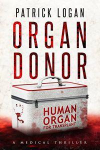 Organ Donor by Patrick Logan