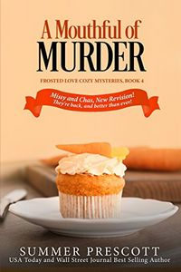 A Mouthful of Murder by Summer Prescott
