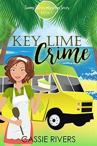 Key Lime Crime by Cassie Rivers