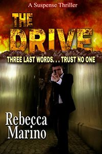The Drive by Rebecca Marino