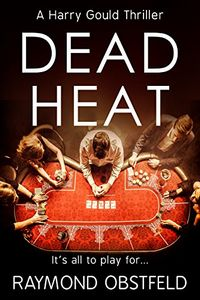 Dead Heat by Raymond Obstfeld
