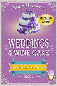 Weddings & Wine Cake by Nancy McGovern