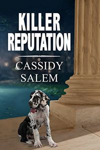 Killer Reputation by Cassidy Salem