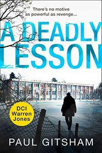 A Deadly Lesson by Paul Gitsham