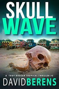 Skull Wave by David Berens